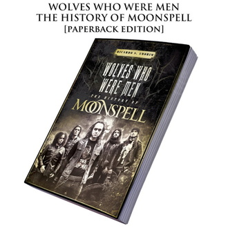 Carte Moonspell - Wolves Who Were Men: The History Of Moonspell, CULT NEVER DIE, Moonspell